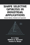 Shape Selective Catalysis in Industrial Applications  Second Edition