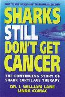 Sharks Still Don t Get Cancer
