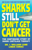 Sharks Still Don t Get Cancer