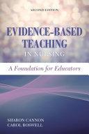 Evidence Based Teaching In Nursing A Foundation For Educators