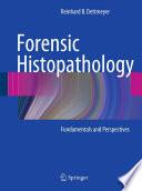 Forensic Histopathology