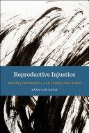 Reproductive Injustice Pdf/ePub eBook