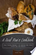 A Real Man   s Cookbook
