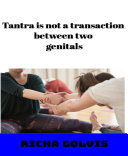 Tantra is not a transaction between two genitals [Pdf/ePub] eBook