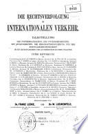Die Rechtsverfolgung im internationalen Verkehr