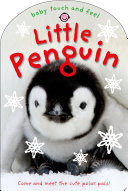 Baby Touch and Feel  Little Penguin