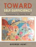 Toward Self-Sufficiency
