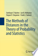 The Methods of Distances in the Theory of Probability and Statistics