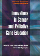 Innovations in Cancer and Palliative Care Education