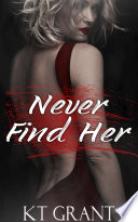 Never Find Her