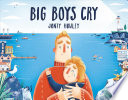 link to Big boys cry in the TCC library catalog