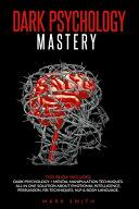 Dark Psychology Mastery