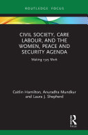 Civil Society  Care Labour  and the Women  Peace and Security Agenda