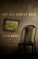 That Old Country Music: Stories