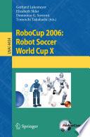 RoboCup 2006  Robot Soccer World Cup X