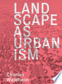 Landscape as Urbanism Book PDF