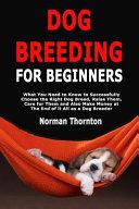Dog Breeding for Beginners