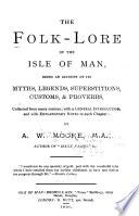 The Folk lore of the Isle of Man