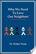 Why We Need To Love Our Neighbors