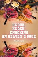 Knock  Knock  Knocking On Heaven s Door