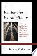 Exiting The Extraordinary