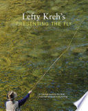 Lefty Kreh s Presenting the Fly