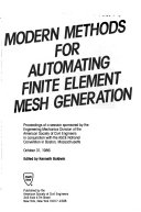 Modern Methods For Automating Finite Element Mesh Generation