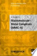 Macromolecule Metal Complexes  MMC 8  Book