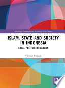 Islam State And Society In Indonesia