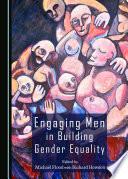 Engaging Men In Building Gender Equality Book PDF