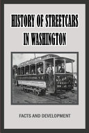 History Of Streetcars In Washington
