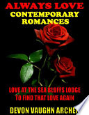 Always Love Contemporary Romances 2 Book Bundle  Love at the Sea Bluffs Lodge To Find That Love Again