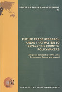 Future Trade Research Areas That Matter To Developing Country Policymakers