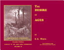 The Desire of Ages—Illustrated