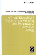 A Cross-Disciplinary Primer on the Meaning and Principles of Innovation