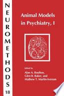 Animal Models in Psychiatry  I Book