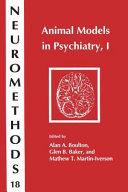Animal Models in Psychiatry  I