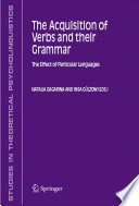 The Acquisition of Verbs and their Grammar: