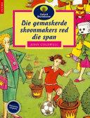 Books - Oxford Storieboom: Fase 10 Die gemaskerde skoonmakers red die span | ISBN 9780195715293