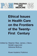 Pdf Ethical Issues in Health Care on the Frontiers of the Twenty-First Century
