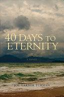 Pdf Forty Days to Eternity