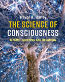The Science of Consciousness