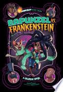 Rapunzel vs  Frankenstein