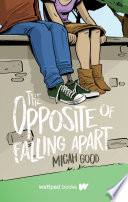 The Opposite of Falling Apart Book PDF