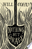 Nothing But Grass by Will Cohu PDF