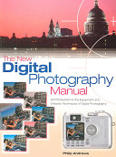 The New Digital Photography Manual