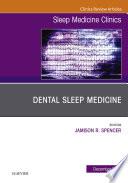 Dental Sleep Medicine  An Issue of Sleep Medicine Clinics E Book