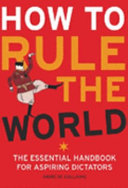 How to Rule the World
