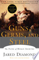 Guns, Germs, and Steel: The Fates of Human Societies image