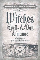 Pdf Llewellyn's 2013 Witches' Spell-a-day Almanac